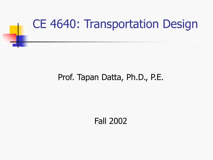 ce 4640 transportation design n.
