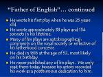 father of english continued