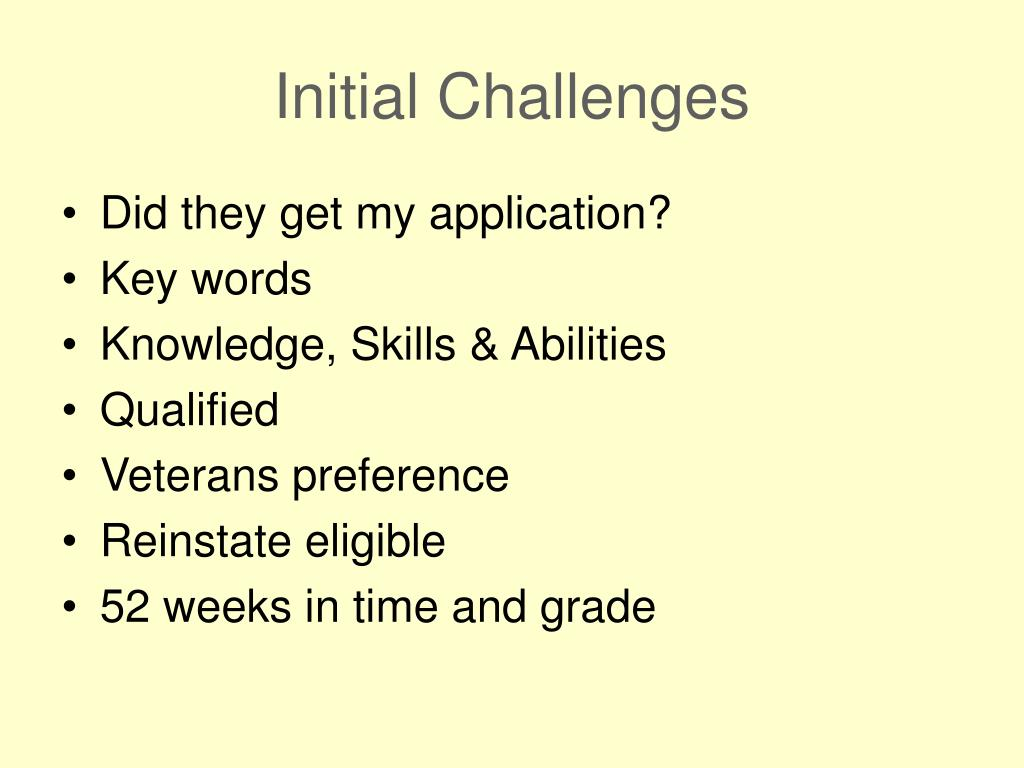 Initial Challenges
