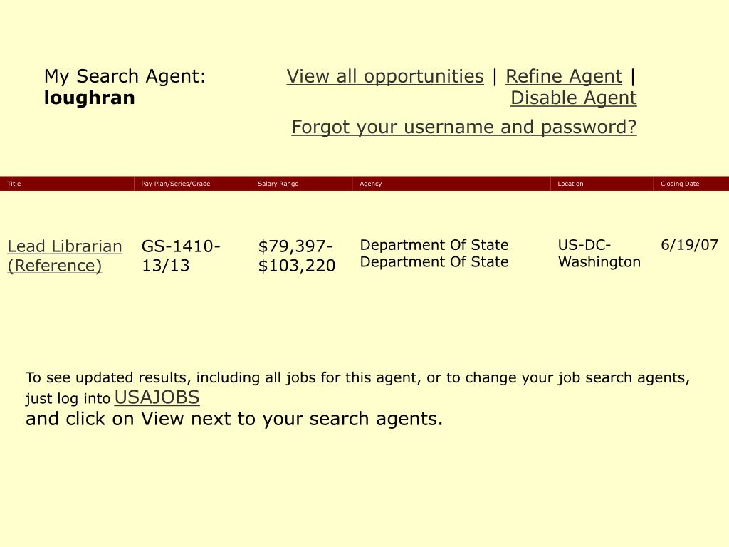 To see updated results, including all jobs for this agent, or to change your job search agents,
