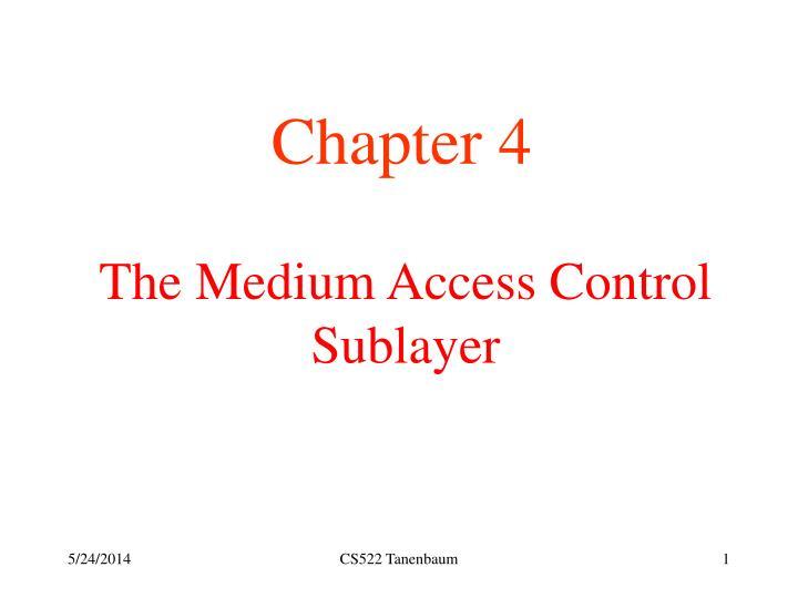 the medium access control sublayer n.