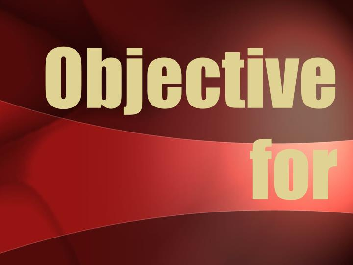 objective for n.
