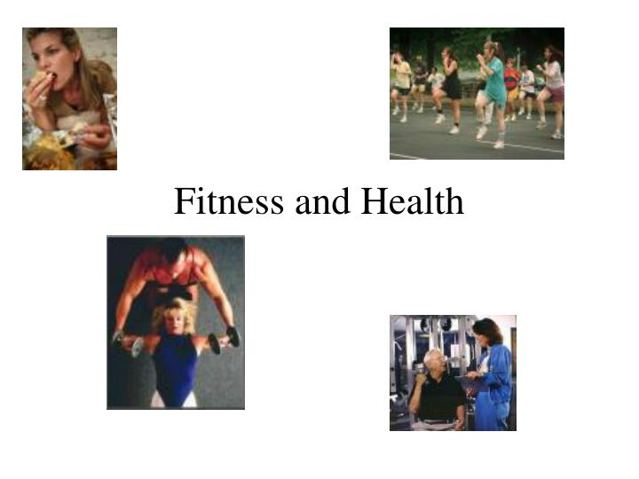 fitness and health n.