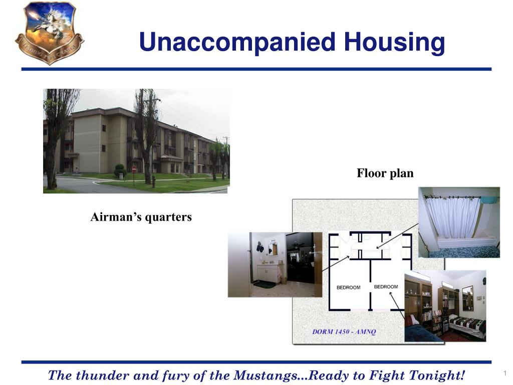 Unaccompanied Housing