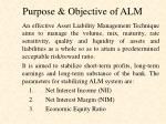 purpose objective of alm