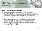 cbt daily administration schedule