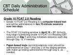 cbt daily administration schedule4