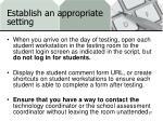 establish an appropriate setting1