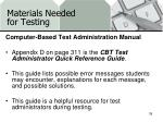 materials needed for testing1