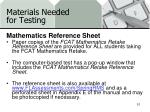 materials needed for testing12