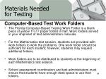 materials needed for testing15