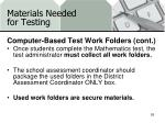 materials needed for testing16