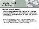materials needed for testing6