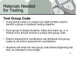 materials needed for testing8