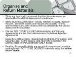 organize and return materials