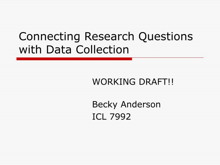 connecting research questions with data collection n.