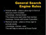 general search engine rules