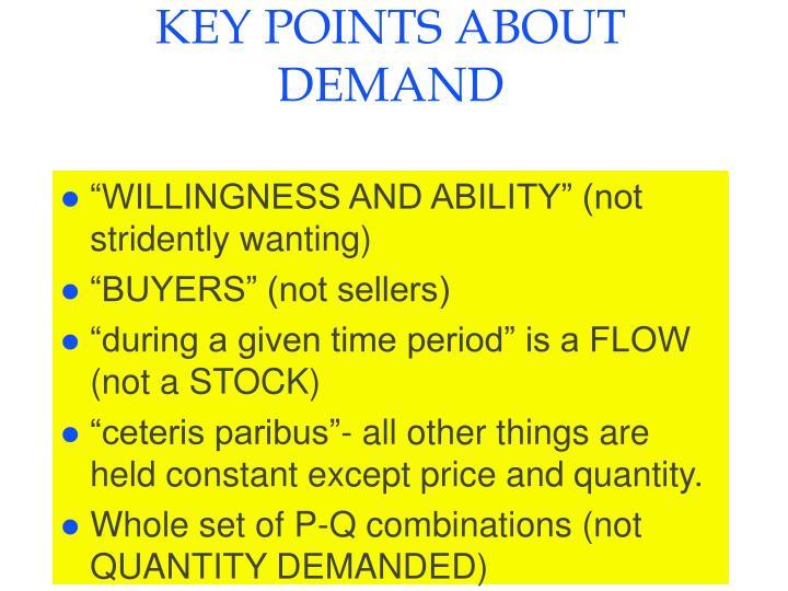 Key points about demand