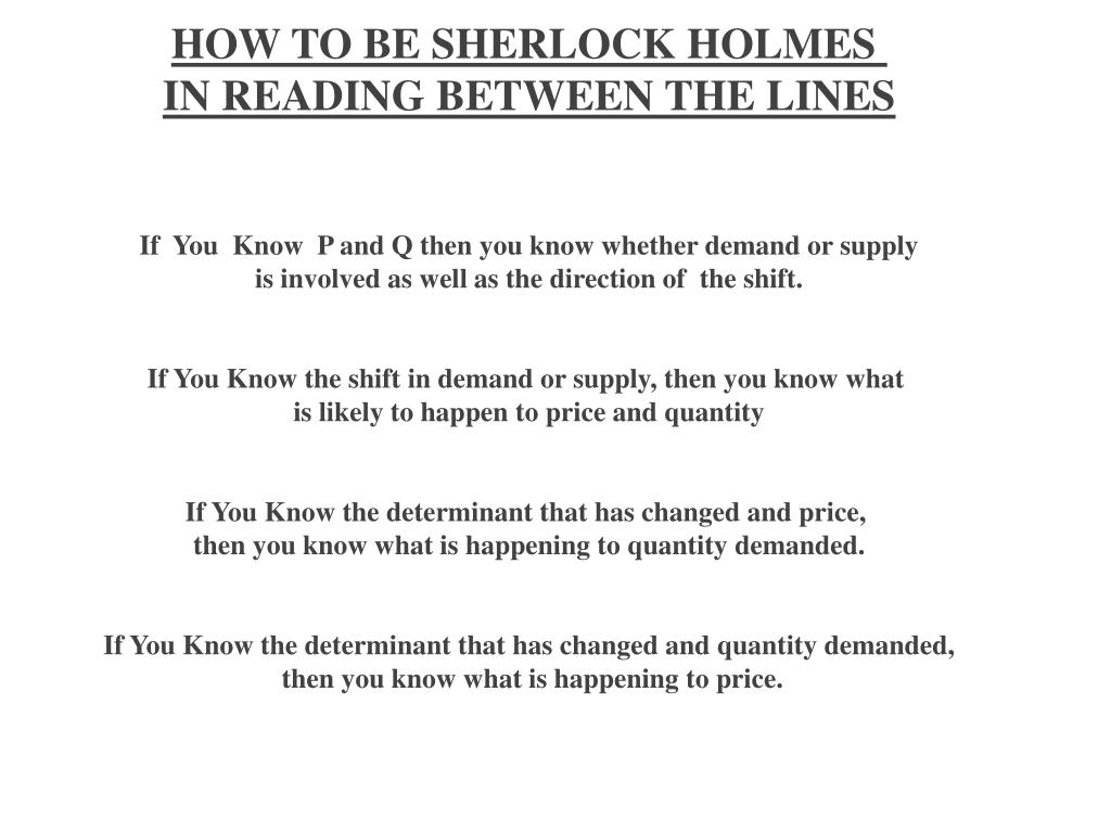 HOW TO BE SHERLOCK HOLMES