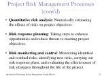 project risk management processes cont d
