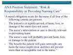 ana position statement risk responsibility in providing nursing care