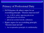 primacy of professional duty