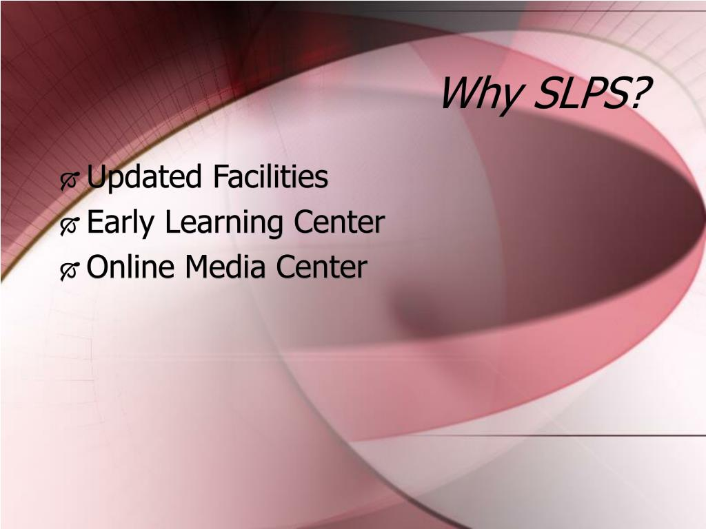 Why SLPS?