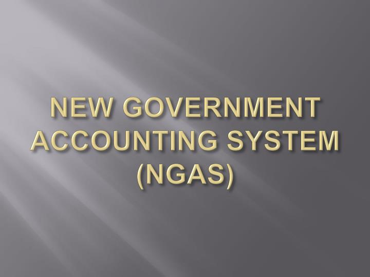 new government accounting system ngas n.
