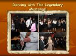 dancing with the legendary mustangs15
