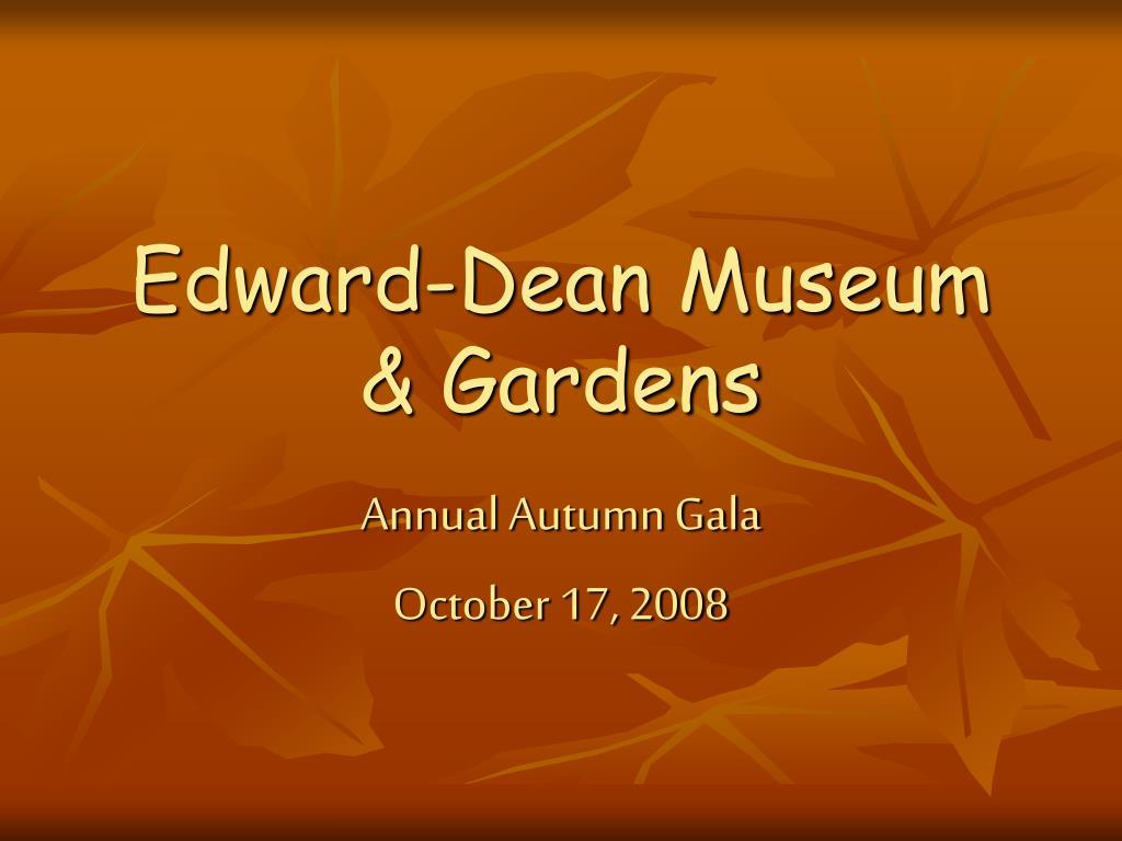 edward dean museum gardens l.
