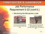job performance requirement 0 22 cont d