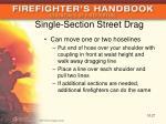 single section street drag