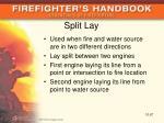 split lay