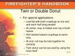 twin or double donut