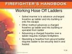 working hose off ladders