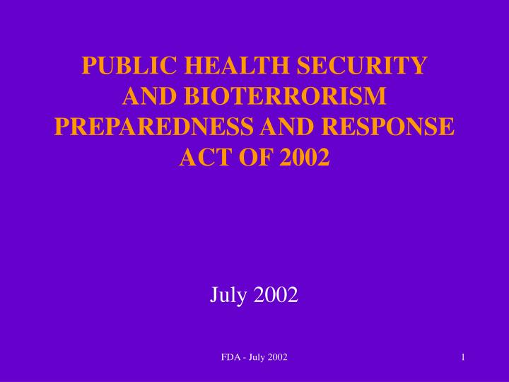 public health security and bioterrorism preparedness and response act of 2002 n.