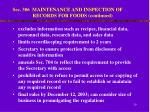sec 306 maintenance and inspection of records for foods continued