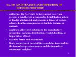sec 306 maintenance and inspection of records for foods