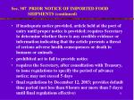 sec 307 prior notice of imported food shipments continued