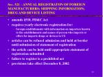 sec 321 annual registraton of foreign manufacturers shipping information drug and device listing