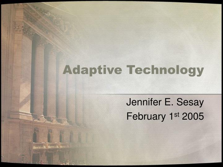 adaptive technology n.
