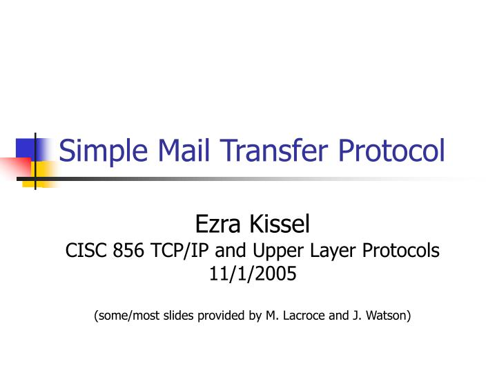 simple mail transfer protocol n.