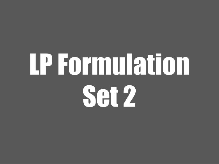 lp formulation set 2 n.