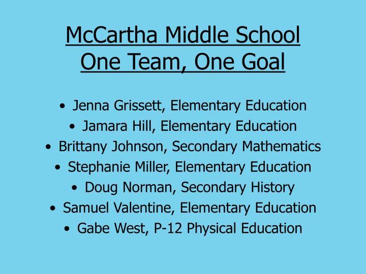Mccartha middle school one team one goal