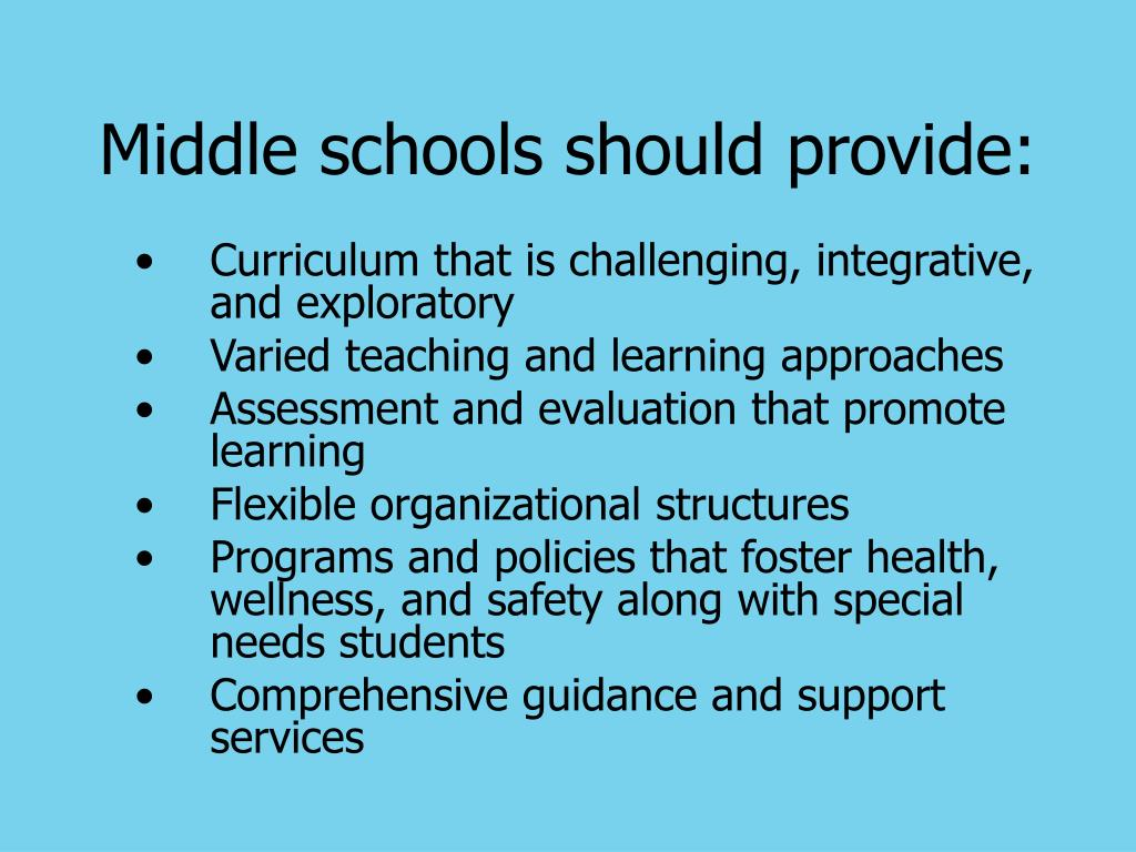 Middle schools should provide: