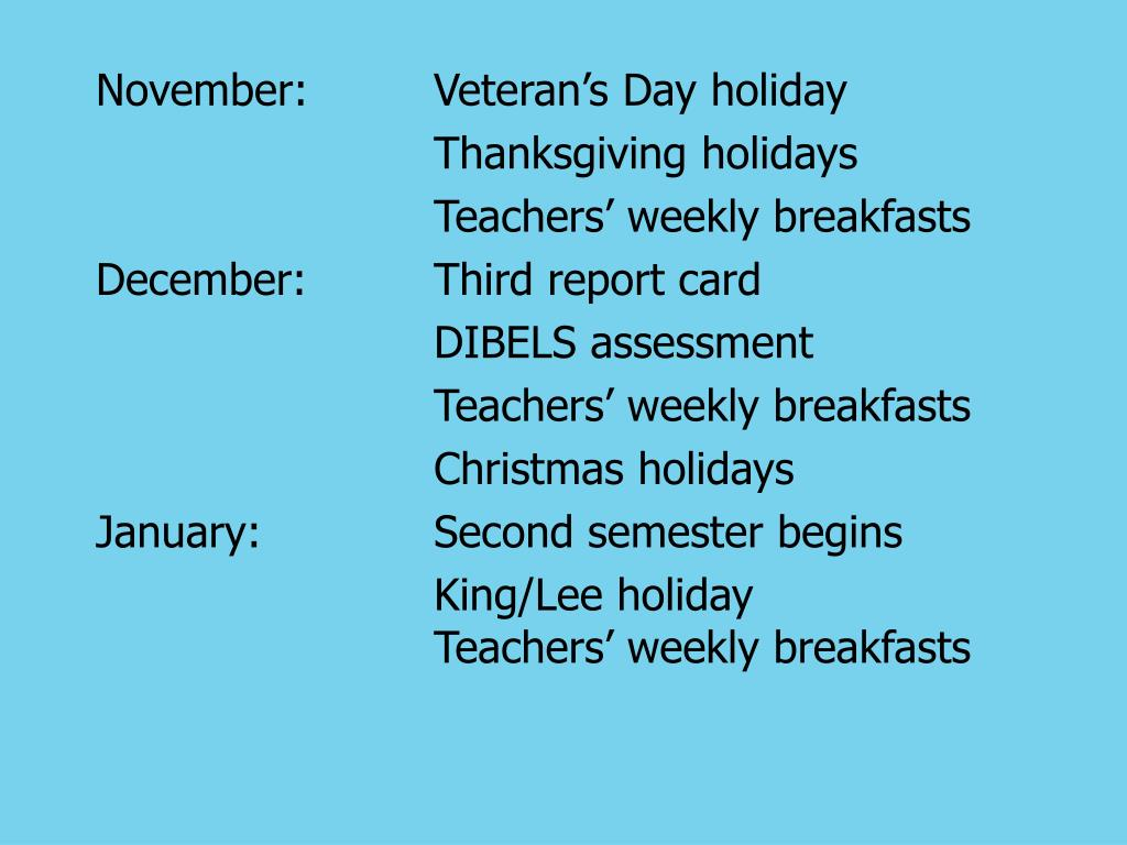 November:Veteran's Day holiday
