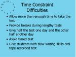 time constraint difficulties