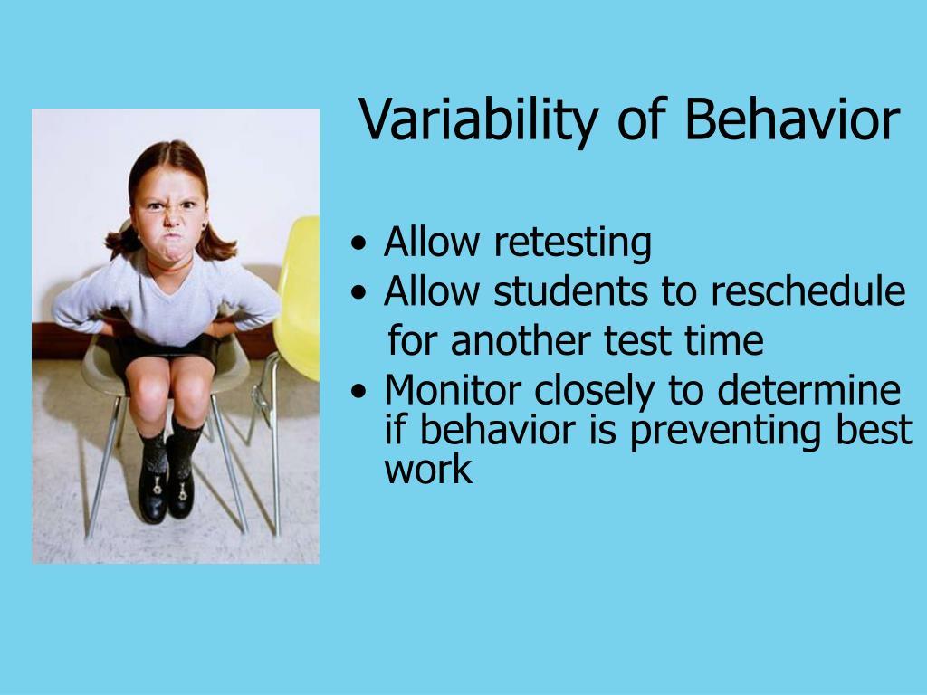 Variability of Behavior