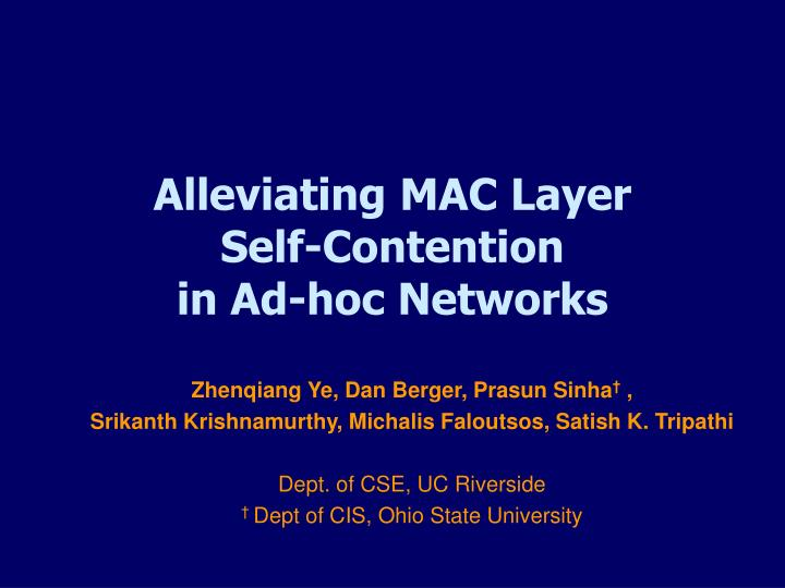 alleviating mac layer self contention in ad hoc networks n.