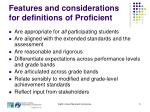 features and considerations for definitions of proficient